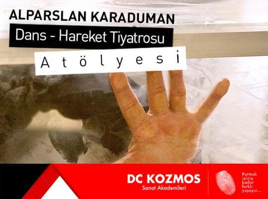 """Alpaslan KARADUMAN ile """"DANS-HAREKET TİYATROSU ATÖLYESİ"""""""