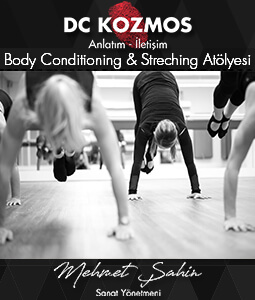 Body Conditioning & Streching Atölyesi