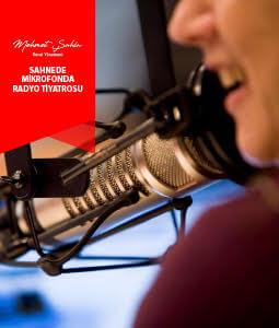Mikrofonda Radyo Tiyatrosu