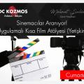 Sinemacılar Aranıyor! Uygulamalı Kısa Film Atölyesi